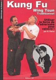 Kung Fu - Wing Tsun Traditionnel
