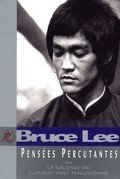 Pensees percutantes-Bruce Lee